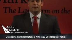 Attorney Client Relationship - Oklahoma Defense Attorney