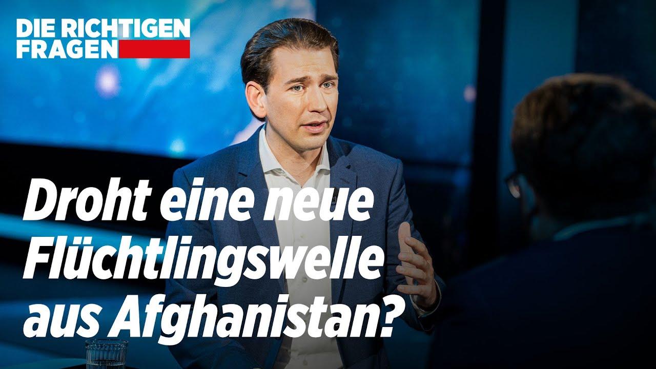 Download 🔴Sebastian Kurz: Millionen Afghanen wollen vor den Taliban fliehen | Die Richtigen Fragen