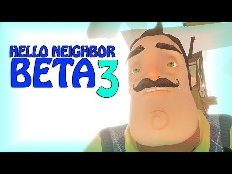 HELLO NEIGHBOR BETA 3 GLITCHES AND SECRETS + GIANT BOSS