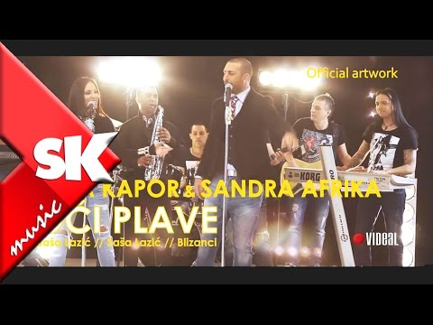 Sasa Kapor ft Sandra Afrika - Oci plave - (Official Video 2014) ...