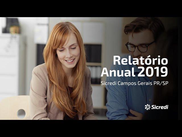 Relatório das ações e resultados da cooperativa Sicredi Campos Gerais PR/SP