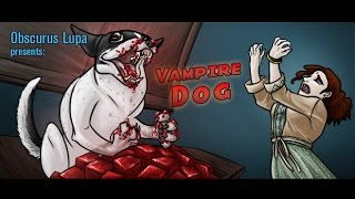 Gambar cover Vampire Dog (2012) (Obscurus Lupa Presents) (FROM THE ARCHIVES)
