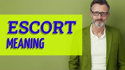 Escort | Meaning of escort