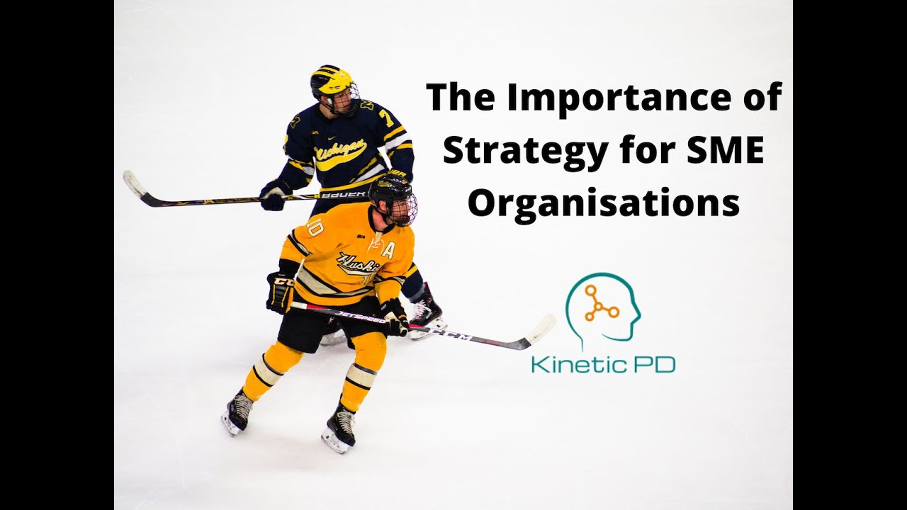 The Importance of Strategy for SME's