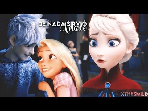 De nada sirvió amarte 💔😢 Jack y Elsa ft. Rapunzel