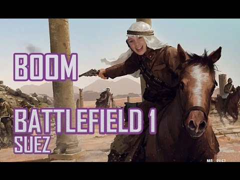Squad Ownage In Battlefield 1 - Full Map - SUEZ
