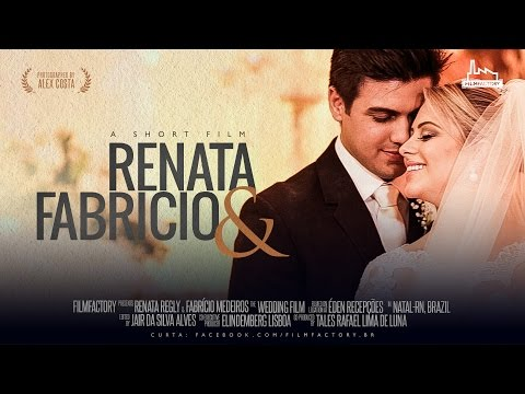 Wedding Trailer - Renata e Fabrício