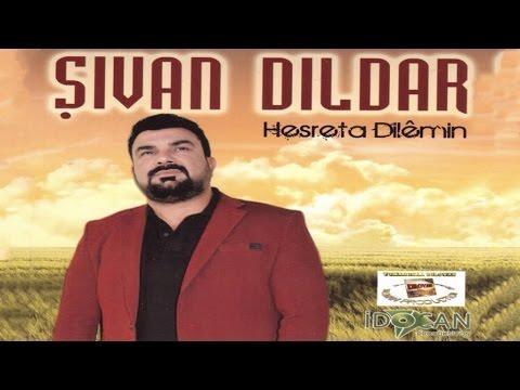 ŞIVAN DILDAR - KEÇKA GUNDEME