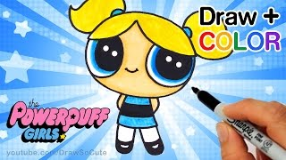 How to Draw + Color  Bubbles from Powerpuff Girls step by step Easy