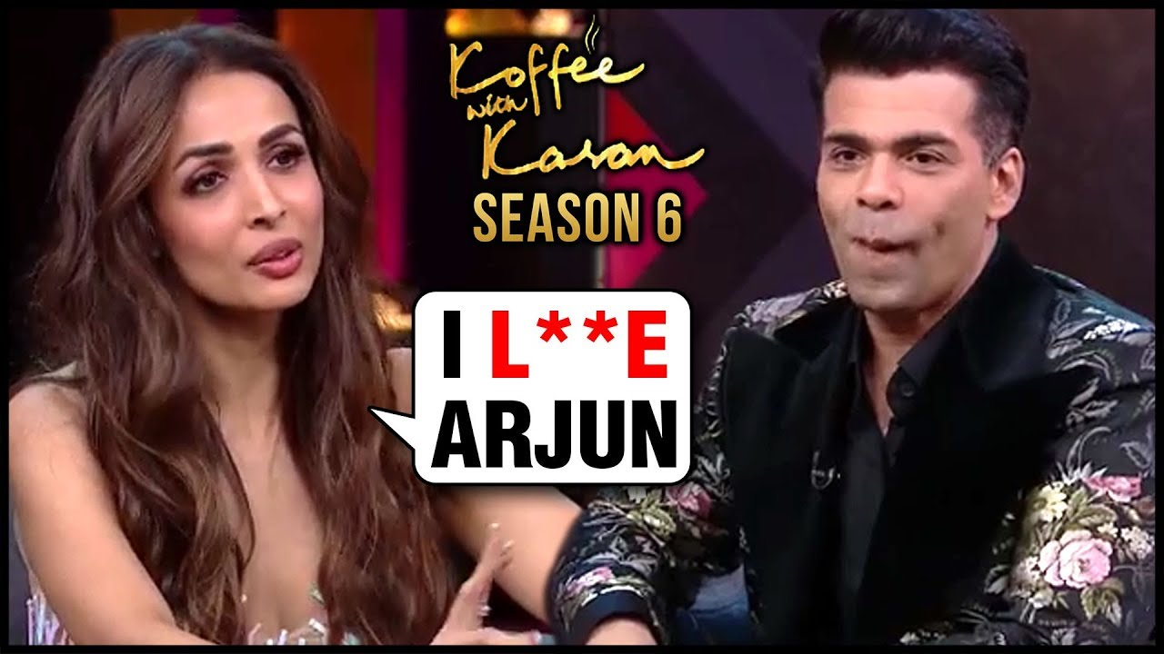 Malaika Arora Finally CONFESSES Her LOVE For Arjun Kapoor | Koffee With Karan 6