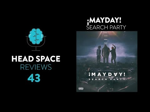 ¡MAYDAY! - Search Party Review