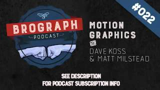 Brograph Podcast - Episode 022