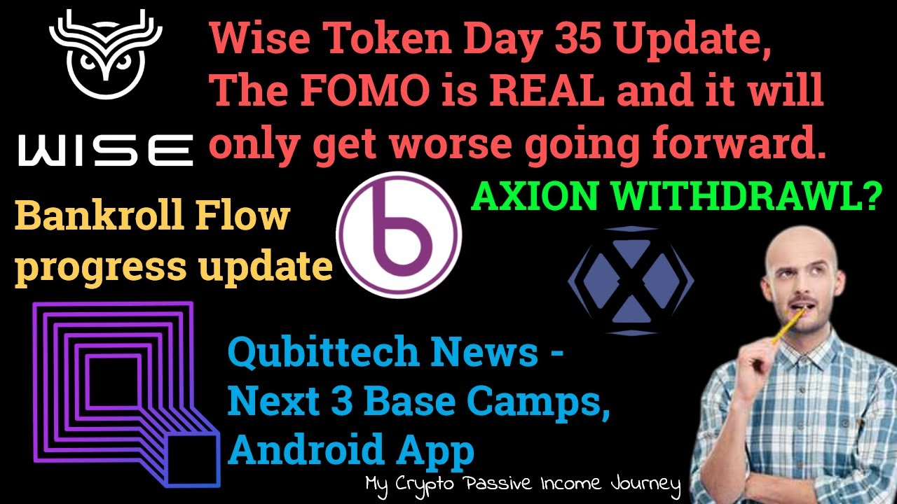 Download Wise Token, Axion Network, Qubittech ,Wiseling and Bankroll Updates