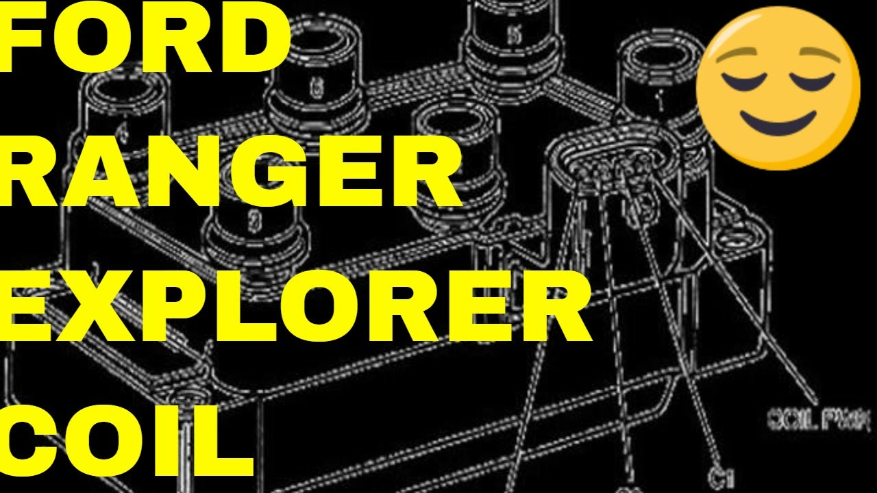 tips on ford ranger explorer coil pack youtube