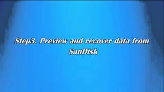 SanDisk Recovery Software How to Recover Files from SanDisk