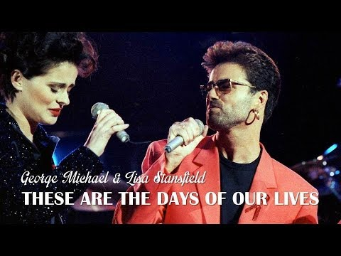 These Are The Days Of Our Lives   George Michael & Lisa Stansfield  (TRADUÇÃO) HD (Lyrics Video).
