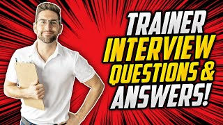 TRAINER Interview Questions And Answers! (How to PASS a Trainer Job Interview!) screenshot 4