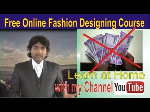 Free Online Fashion Designing Course Part 1 Youtube