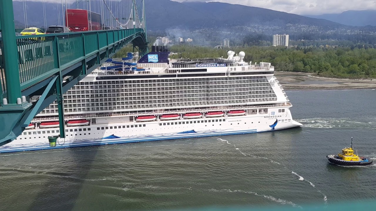Norwegian Bliss under the Lions Gate Bridge in Vancouver - YouTube