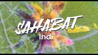 SAHABAT - Indi (Official Music Video)