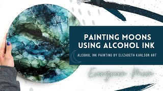 Painting Moons | Alcohol Ink Abstract Painting | Elizabeth Karlson Art
