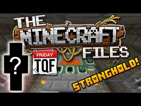 The Minecraft Files #351 TQF - SPECIAL GUEST + STRONGHOLD! (HD)