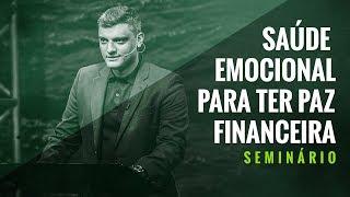 Video Tiago Brunet - Saúde Emocional para ter Paz Financeira [Seminário] download MP3, 3GP, MP4, WEBM, AVI, FLV September 2018