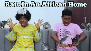 RATS IN AN AFRICAN HOME | Mc Shem Comedian