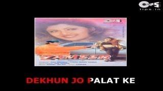 Dekhoon Jo Palat Ke - Bollywood Sing Along - Zameer - Abhijeet & Poornima