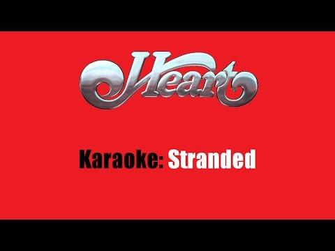 Karaoke: Heart / Stranded