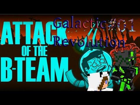 #01 - Die voll Pfosten sind unterwegs - Attack of the B - Team - Galactic Revolution