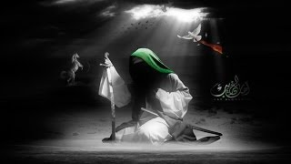 ► Imam Hussain (AS) in His Final Moments ᴴᴰ ┇ [EMOTIONAL]