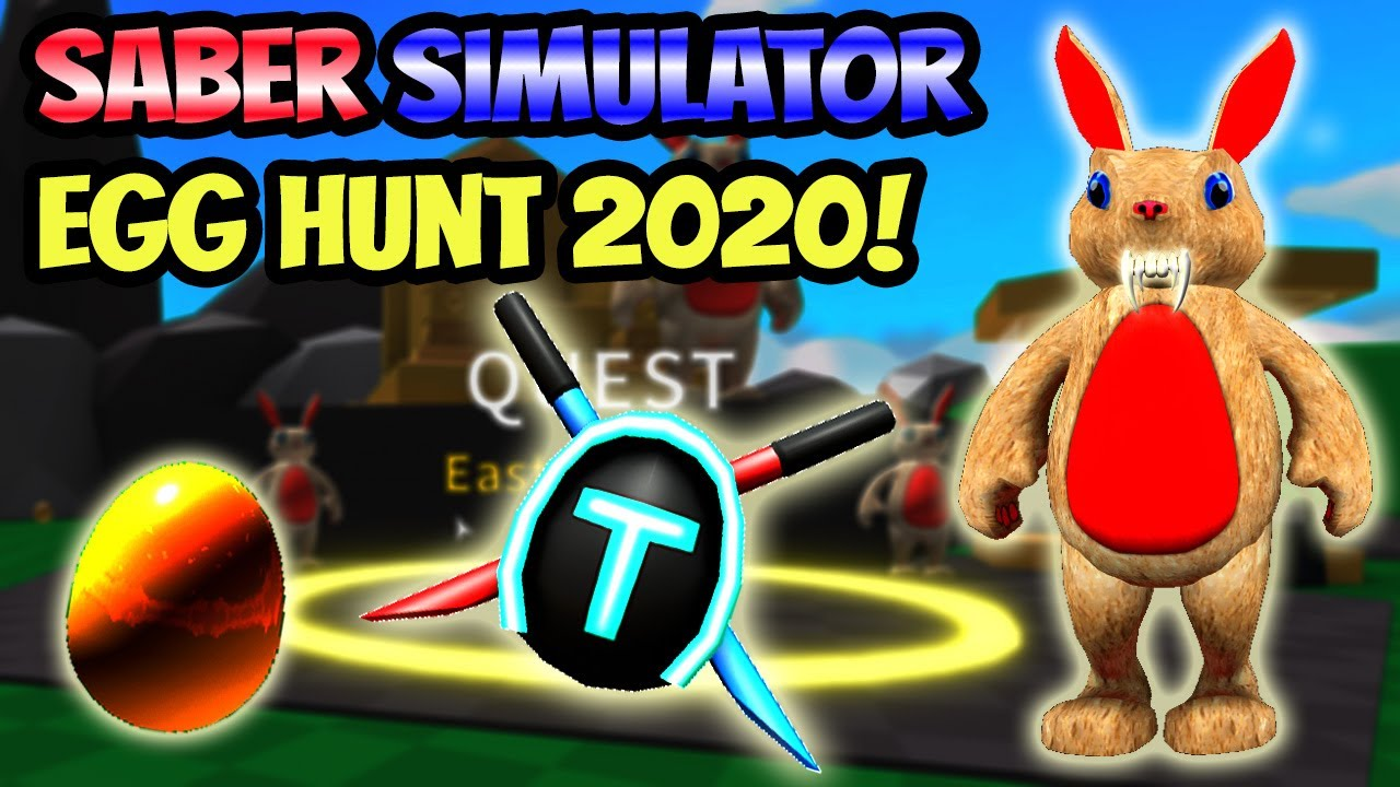 Egg Hunt 2020 In Saber Simulator Youtube