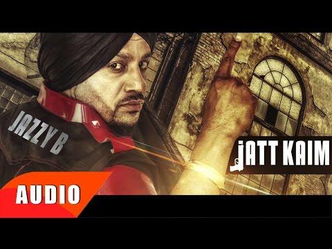 Jatt Kaim ( Full Audio Song ) | Jazzy B | Simran Mundi | Speed Records