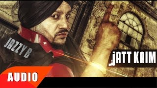 Jatt Kaim ( Full Audio Song ) | Jazzy B | Simran Mundi | Speed Records