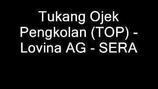 Tukang Ojek Pengkolan - Lovina AG - SERA