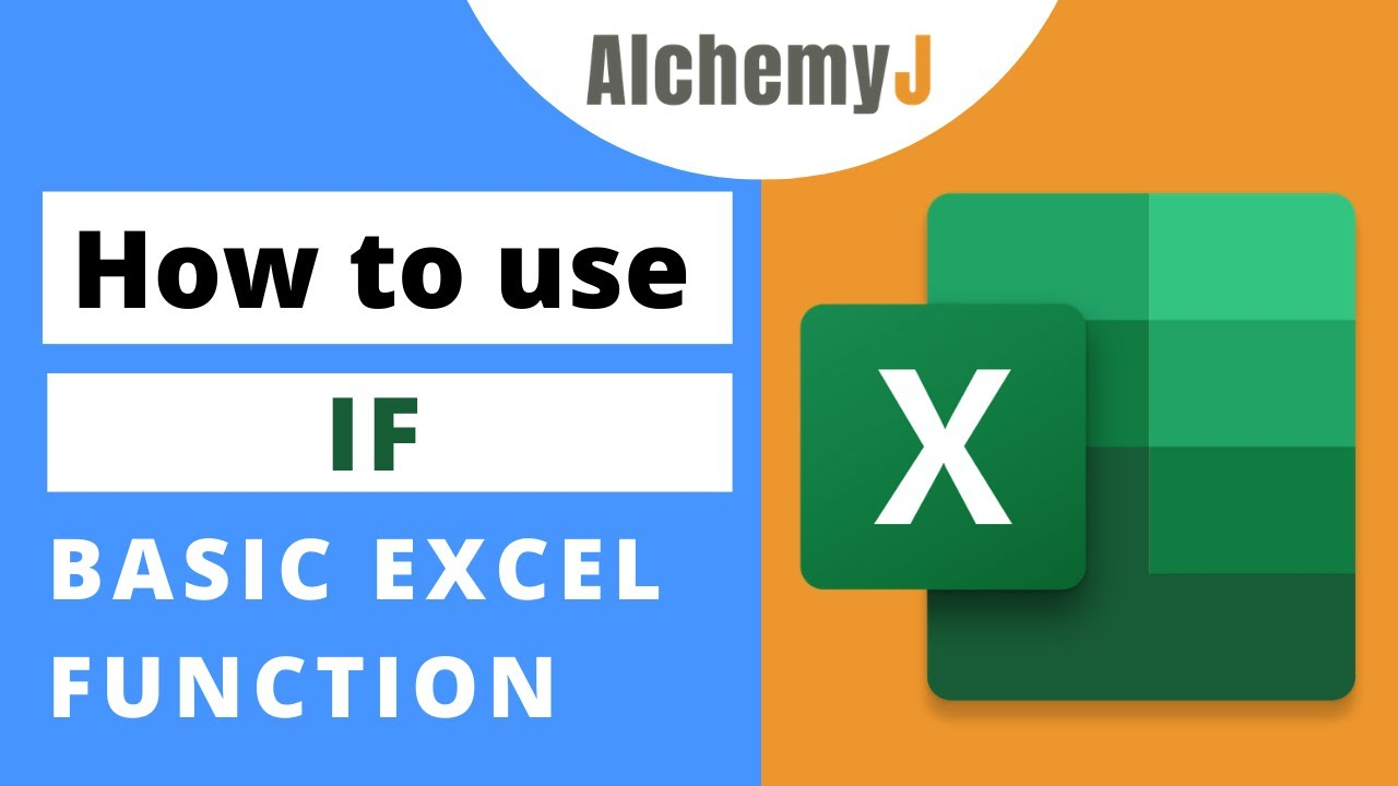Basic Excel Function - How to use IF Function in Excel