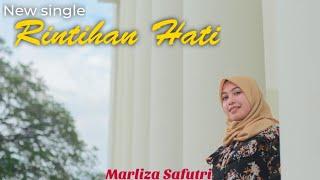 Lagu Terbaru Rintihan Hati Marliza Safutri MP3