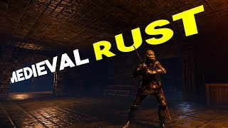 Rust Is Going Medieval! - Ruin