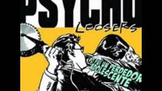 Caminan Entre Nosotros - Psycho Loosers