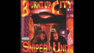 Sniper Unit - Burnt Up City