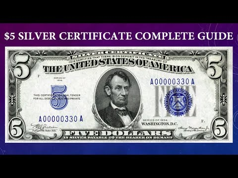 Silver Certificate $5 Dollar Bill Complete Guide - What Is It Worth And Why?