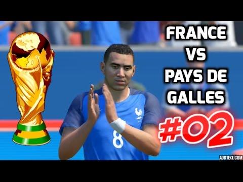 Hd france vs pays de galles coupe du monde 02 match de poule fifa 17 youtube - Logo pays de galles ...