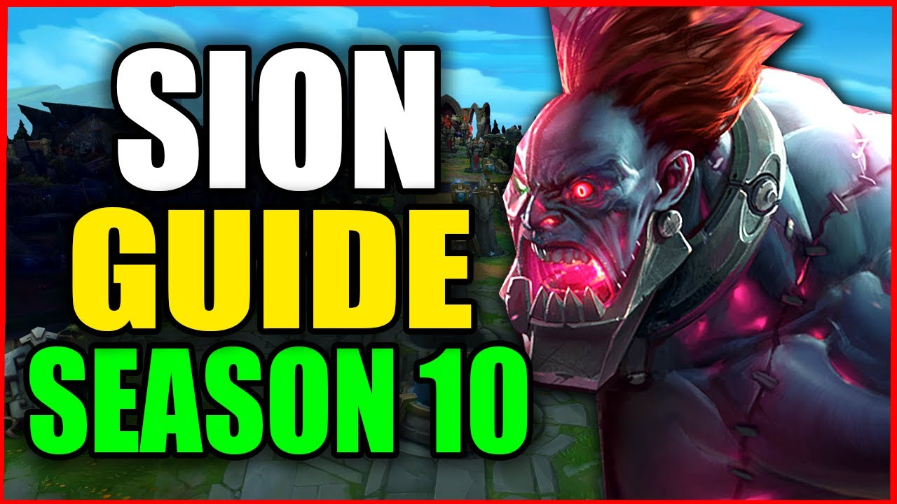 How to Play SION for BEGINNERS (Best Build, Runes, Season 10) S10 Sion Gameplay Guide