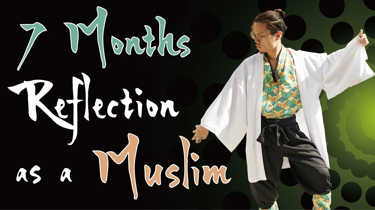 7 Months Reflection of Japanese Muslim After Revert