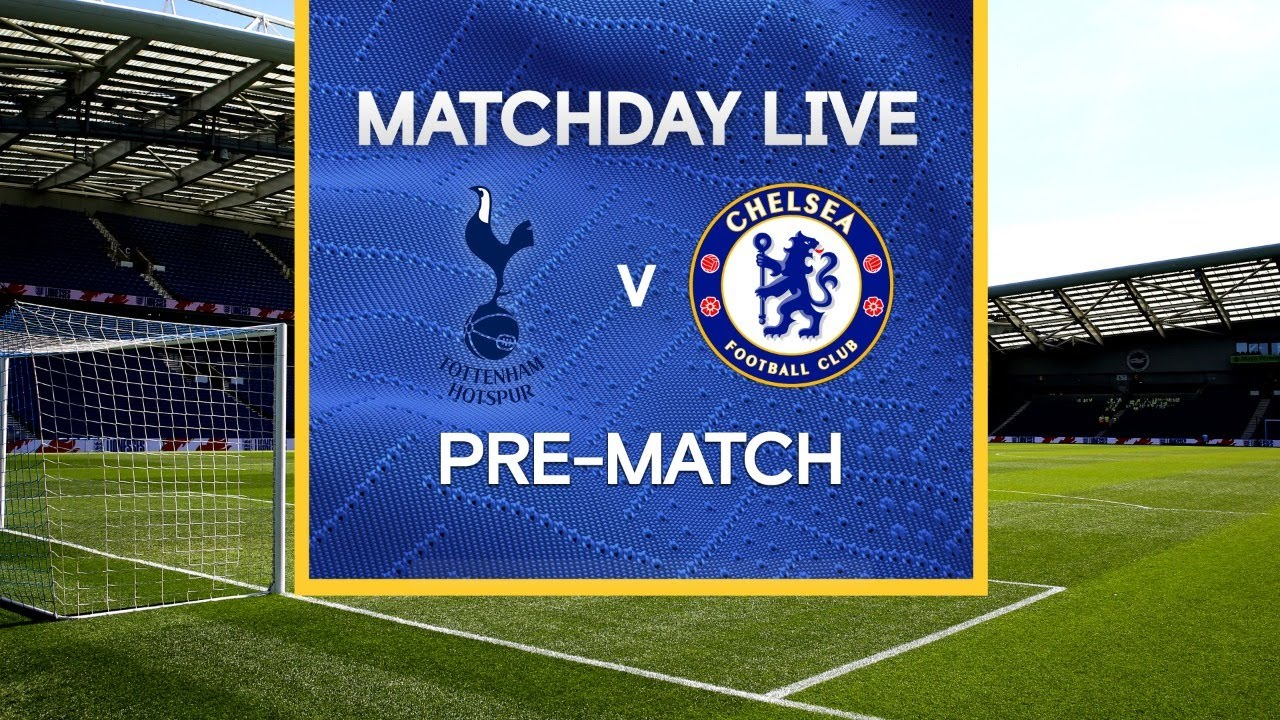 Chelsea vs Tottenham Hotspur: Live stream, TV channel, how to ...