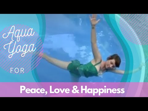 Aqua Yoga for Peace Love and Happiness