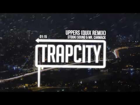 Stooki Sound & Mr. Carmack - Uppers (QUIX Remix)
