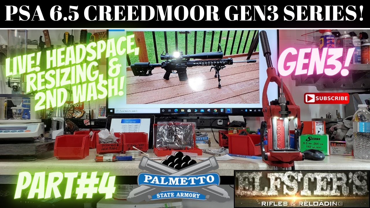 PSA 6.5 CREEDMOOR HEADSPACE RESIZE 2ND WASH! PART4