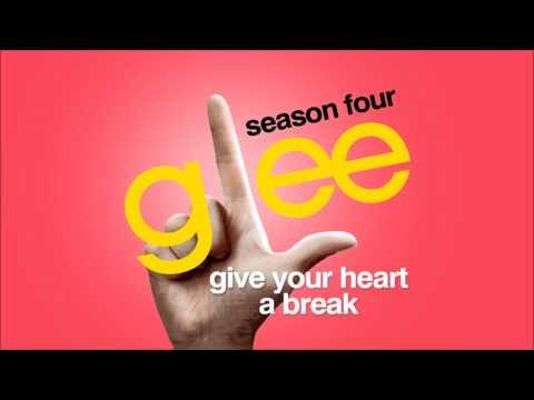 Give Your Heart A Break  Glee HD Full Studio